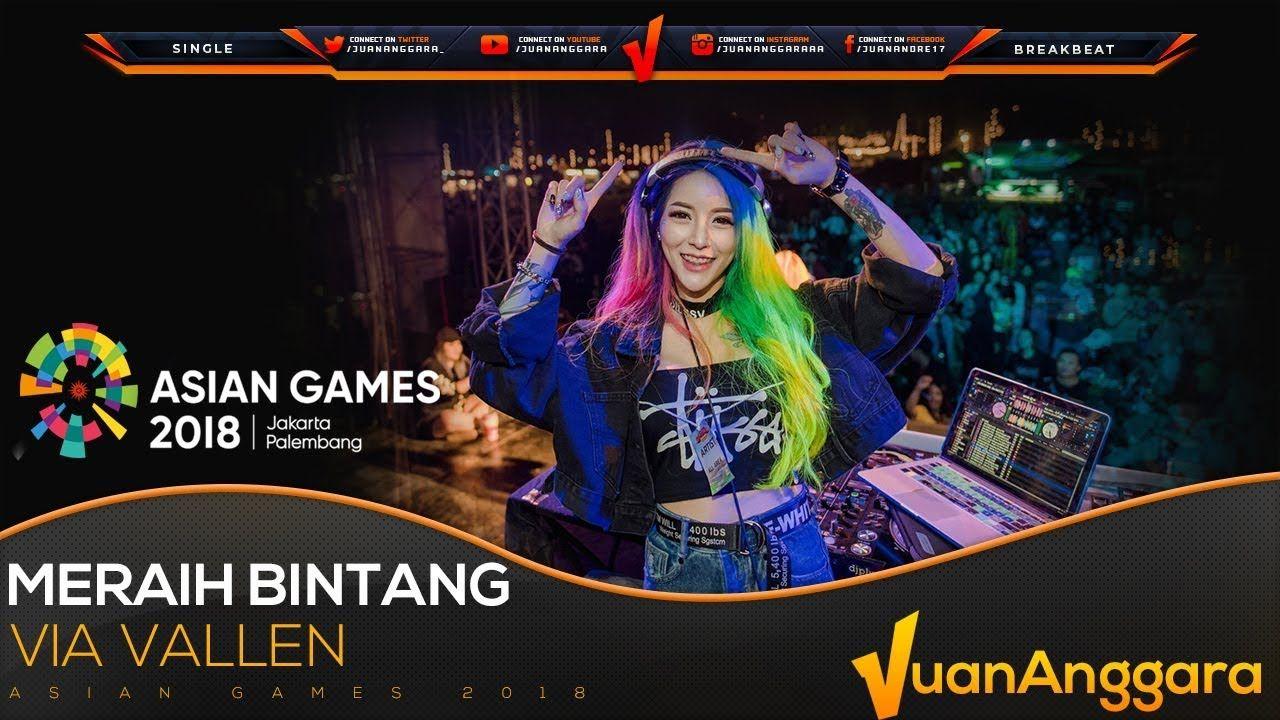 DJ MERAIH BINTANG LAGU ASIAN GAMES 2018 REMIX BREAKBEAT