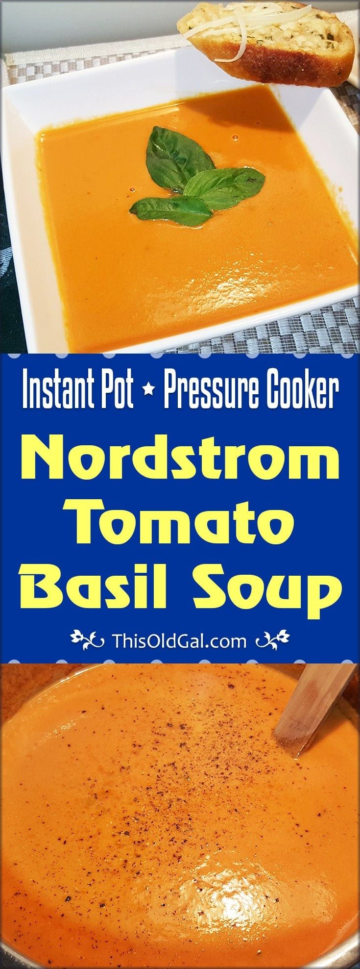 This Pressure Cooker Nordstrom Tomato Basil Soup is rich and creamy, just like you get at the famous Nordstrom Restaurant. via This Old Gal