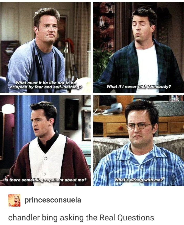 Chandler bing asking the reals questions Text Post