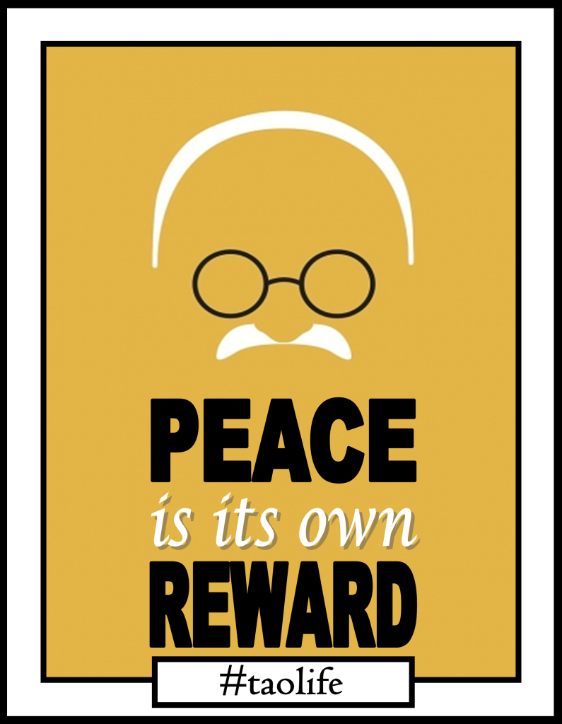 Poster Quotes About Life Poster Peace Is Its Own Rewardmahatma Gandhi Quote Taolife