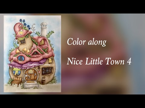 Nice Little Town 4 By Tanya Bogema Prismacolor Pencils Color Along Youtube Polychromos Basteln Malen