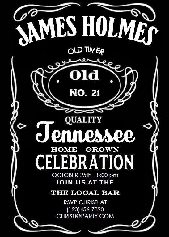 Jack Daniels Inspired Printable Birthday Invitation Jack Daniels Birthday Birthday Invitation Templates Invitation Template