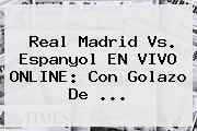 http://tecnoautos.com/wp-content/uploads/imagenes/tendencias/thumbs/real-madrid-vs-espanyol-en-vivo-online-con-golazo-de.jpg Real Madrid vs Espanyol. Real Madrid vs. Espanyol EN VIVO ONLINE: con golazo de ..., Enlaces, Imágenes, Videos y Tweets - http://tecnoautos.com/actualidad/real-madrid-vs-espanyol-real-madrid-vs-espanyol-en-vivo-online-con-golazo-de/