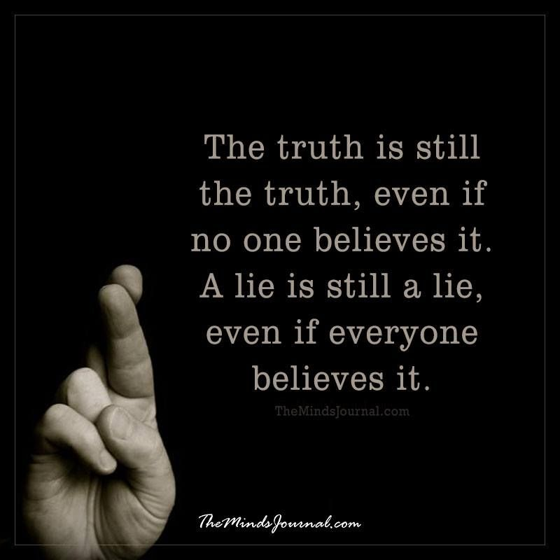 Image result for the truth is still the truth quote