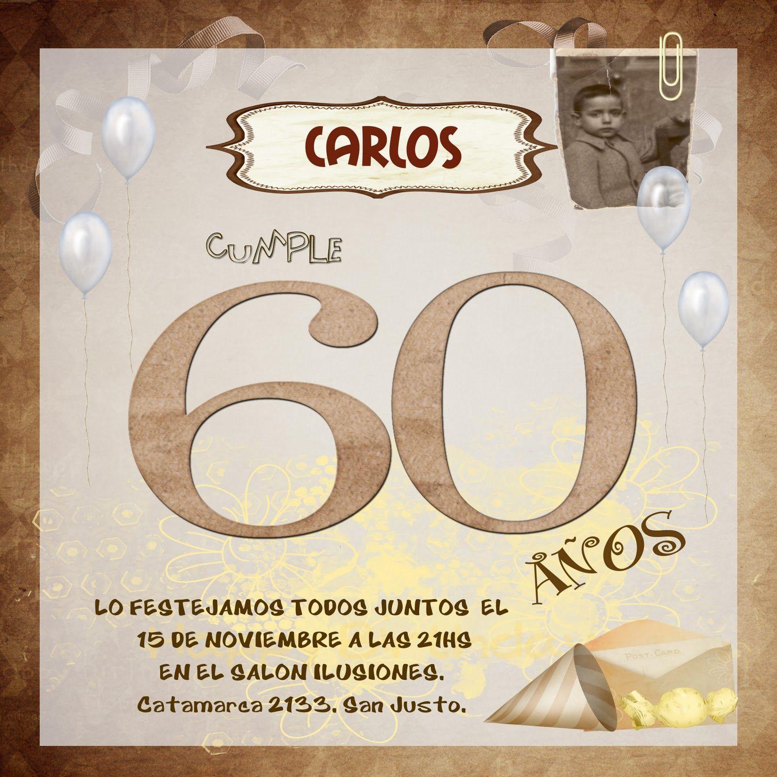 Pin De Juan Pablo En Tarjetas Cumpleaños 60 Cumpleaños Y