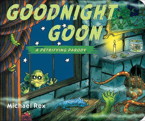 Goodnight Goon: a Petrifying Parody 5