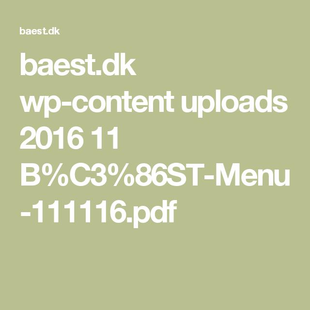 baest.dk wp-content uploads 2016 11 B%C3%86ST-Menu-111116.pdf