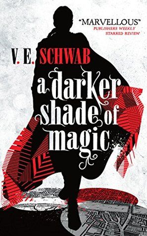 A Darker Shade Of Magic Shades Of Magic 1 With Images Konyvek