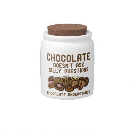 Chocolate Understands Funny Candy Jar