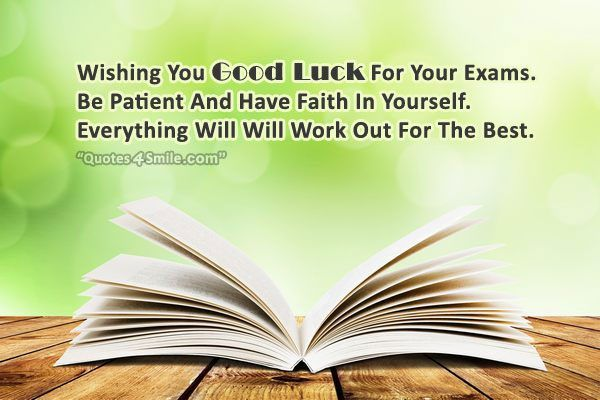 Wishing You Good Luck For Your Exams Ex Quotes Luck Quotes