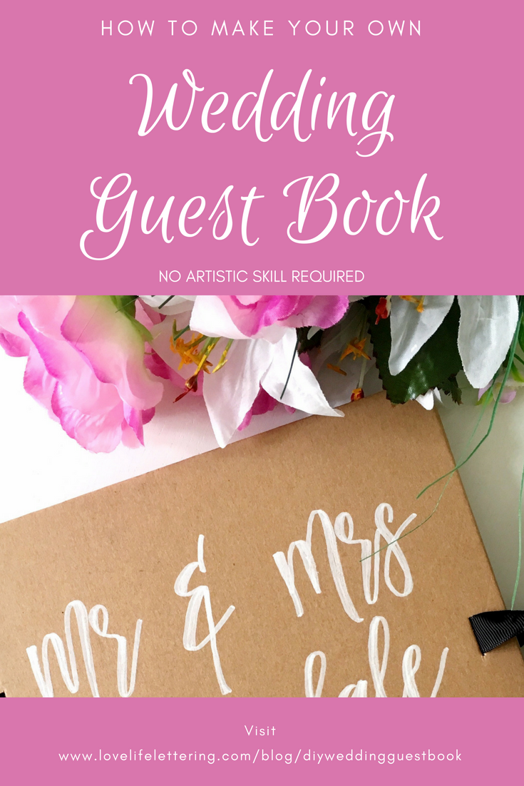 Make your own DIY Wedding Guest Book - An easy and quick tutorial so ...
