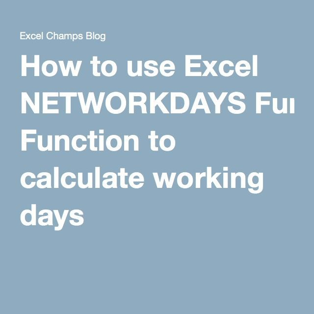 How to use Excel NETWORKDAYS Function to calculate working days