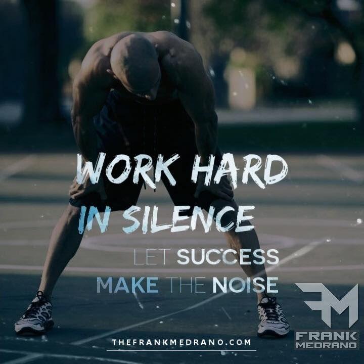 Work Hard In Silence Let Success Make The Noise Gesundheit Und