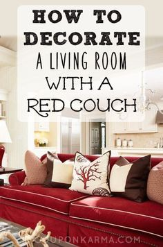 How To Decorate A Living Room With A Red Couch Coupon Karma More Red Couch Decor Red Couch Living Room Red Sofa Living Room