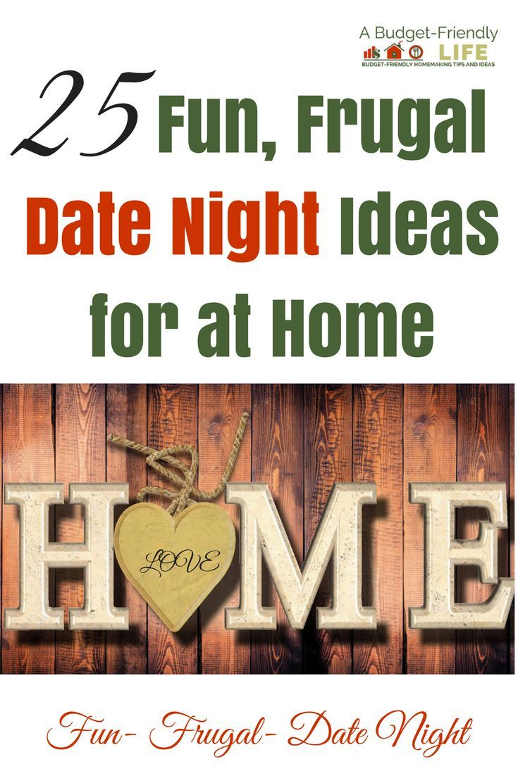 25 fun frugal date night ideas for at home frugal