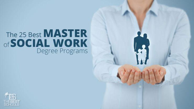 MSW Programs: The 25 Best Master of Social Work Programs | Social ...