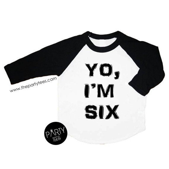Yo Im 6 Six Year Old Shirt Lets Party 6th Birthday Boys Birthda