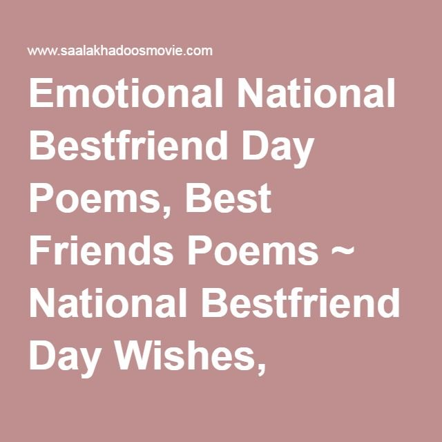 National Bestfriend Day Quotes For Boyfriend Archidev