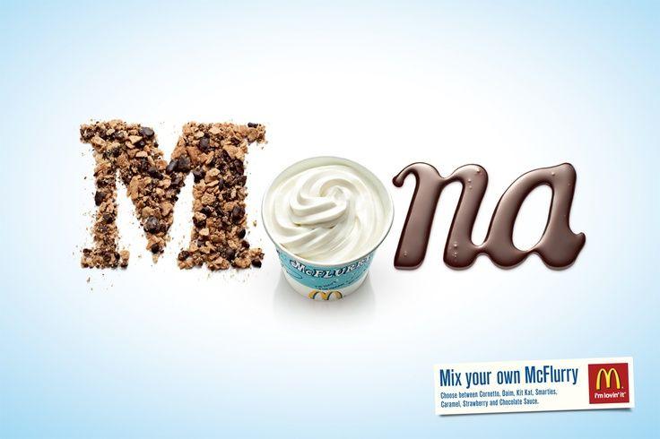 """""""Misture a sua própria McFlurry - Escolha entre Cornetto, Daim, Kit Kat, Smarties, caramelo, morango e calda de chocolate.""""  Agência: DDB Dinamarca."""