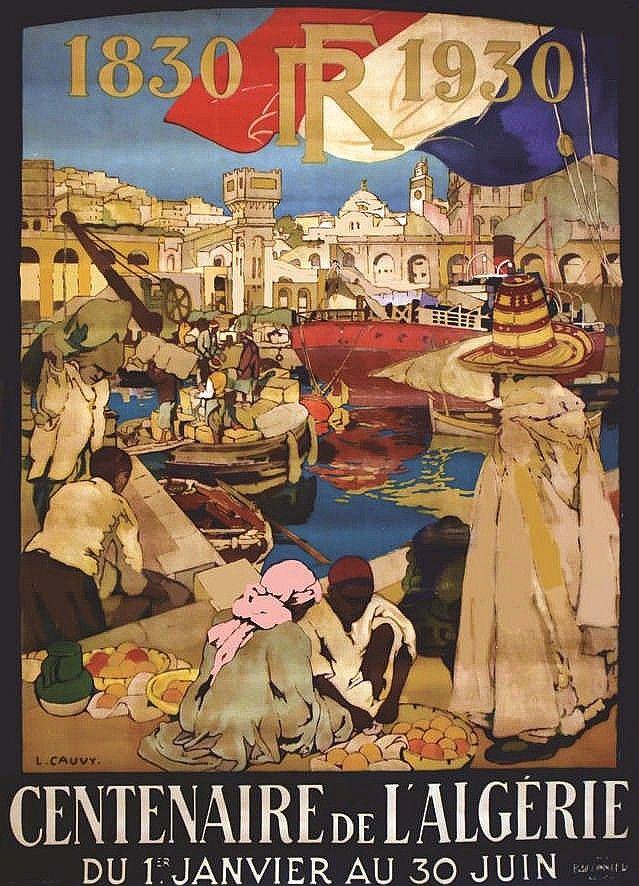 1930 Centenaire de l'Algérie - Léon Cauvy | Affiches de voyage rétro, Alger,  Affiche imprimée
