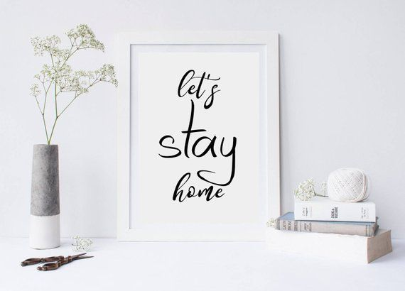 Let's stay home print, let's stay home sign, scandinavian decor, bedroom decor, bedroom art print, minimalist print, typography print is part of Minimalist bedroom Art - Let's stay home  Printable Wall Art THIS IS A DIGITAL DOWNLOAD ONLY  No physical product   YOUR ORDER WILL INCLUDE 5 HIGHQUALITY IMAGES (JPEG)     > 8x10 Inch     > 11x14 Inch     > 18x24 Inch     > 50x70 cm     > PaperSize (ISO) file for printing JPEG A1 A5, A4, A3, A2, A1   Resolution all of these files 300dp Get any size you need! There is no extra charge! Let us know if you have any questions  WHERE TO PRINT Feel free to choose your printing method, but here are a couple of ideas ✓ Print on your home printer ✓ Email or bring files to local print store such as Staples, Target, Costco ✓ Upload and print online at Shutterfly com, Snapfish com, MPix com  What Type Of Paper Should I Use  Our prints look good with matte paper  But they also look great on glossy paper  This is really your personal preference  NOTE  • INSTANT DOWNLOAD  The files will be delivered electronically within minutes of your order and payment  An email will be sent to the address you have associated with your Etsy account with a link for your download  ©STORE ART PRINTS  This purchase is for Personal Use Only
