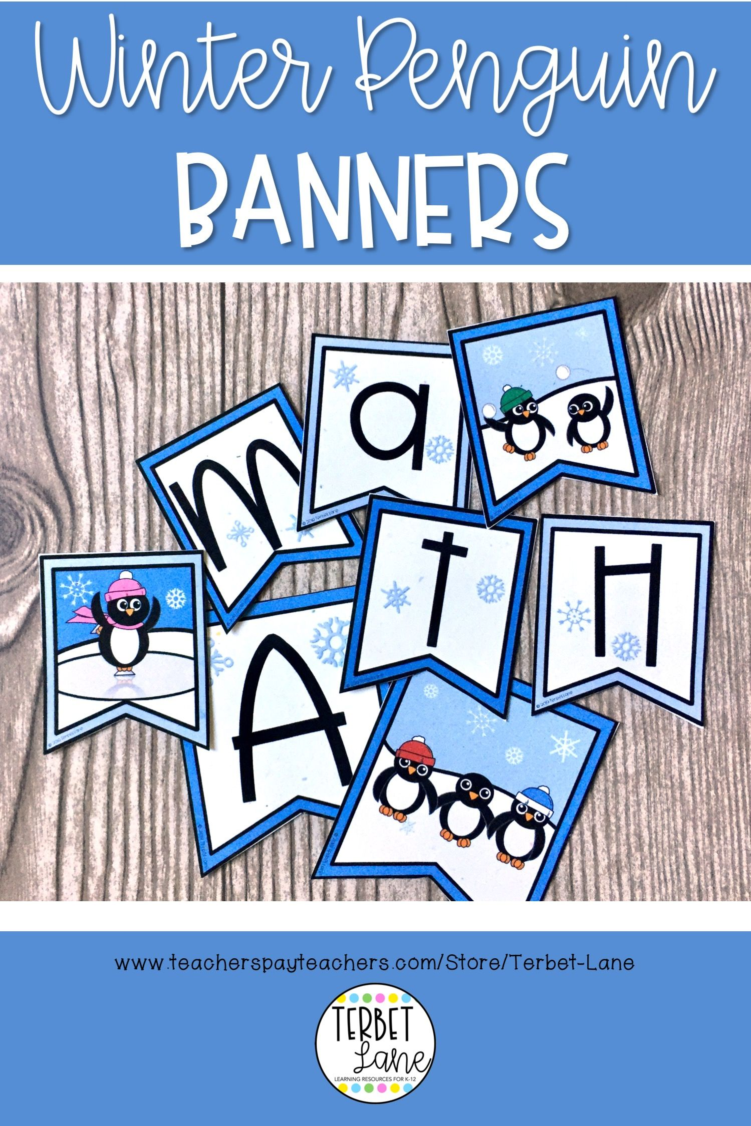 Winter Bulletin Board Letter Banners Penguin Themed Bulletin Board Letters Winter Bulletin Boards First Day Of School Activities