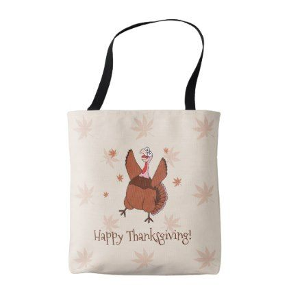 funny happy thanksgiving funny turkey tote bag