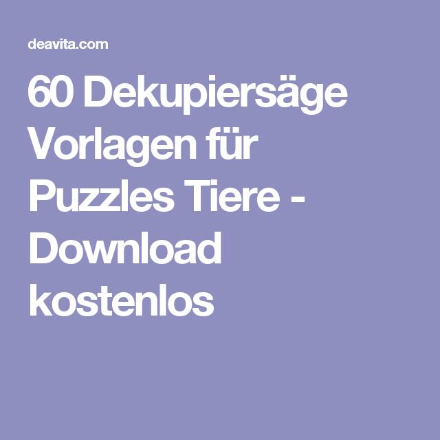 60 Dekupiersäge Vorlagen Für Puzzles Tiere Download Kostenlos