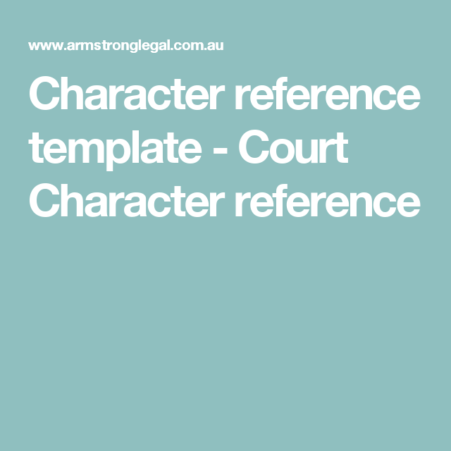 Character reference template court character reference court character reference template court character reference altavistaventures Choice Image
