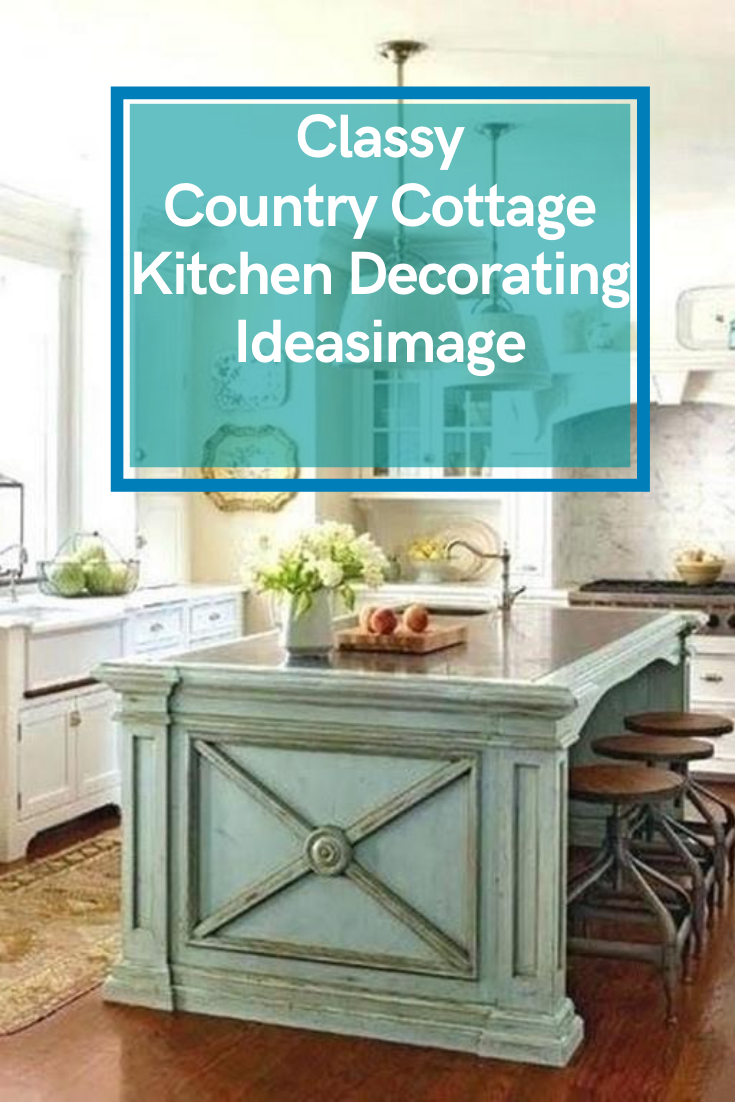 20 Classy Country Cottage Kitchen Decorating Ideasimage #countrykitchen #kitchendecoratingideas