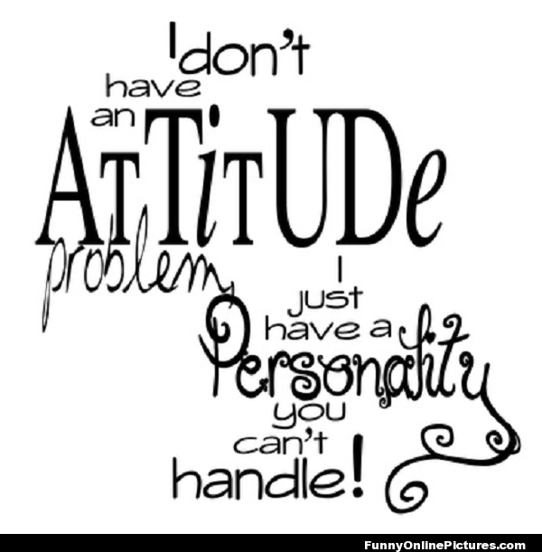 Personality You Can't Handle Visit www.LovableQuotes.com to see ...