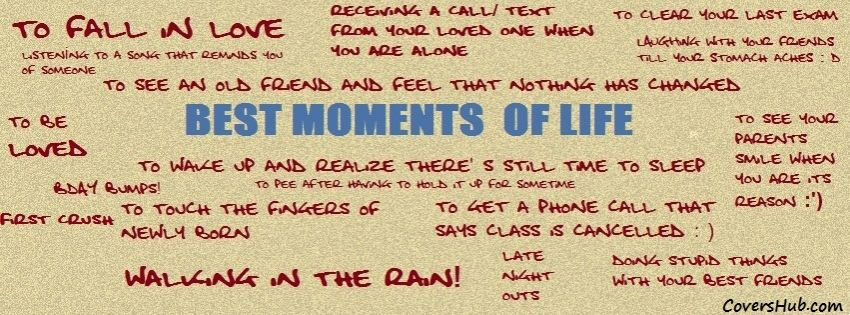 Best Moments Of Life Free Fb Cover Photos Covershubcom