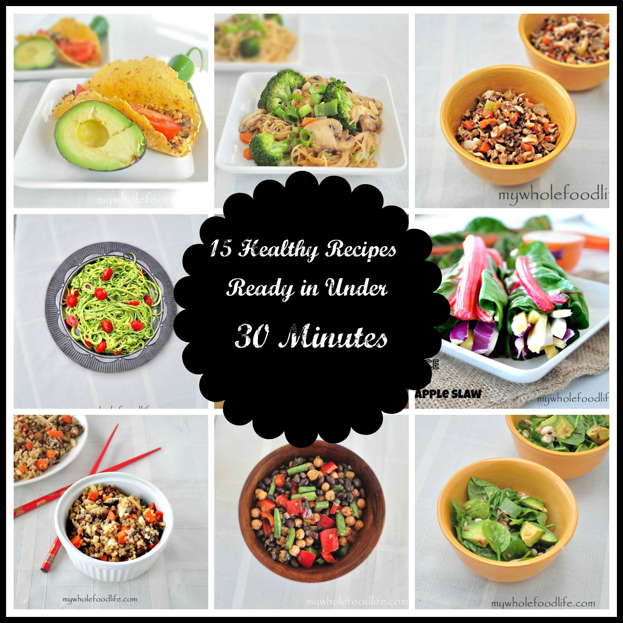 15 healthy meals in under 30 minutes my whole food life vegan 15 healthy meals in under 30 minutes my whole food life vegan paleo forumfinder Gallery