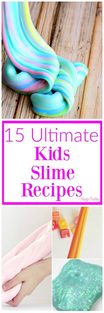 15 Ultimate Kids Slime Recipes | Classy Clutter | Bloglovin' #edibleslime