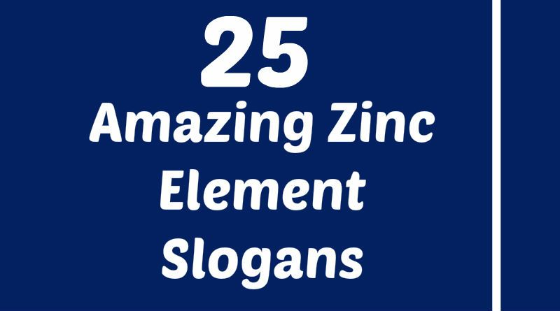 Zinc Slogans Element Slogans Pinterest Slogan Atomic Number