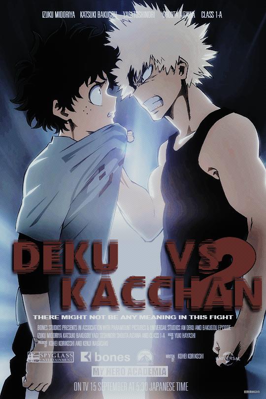 Deku Vs Kacchan My Hero Hero Anime