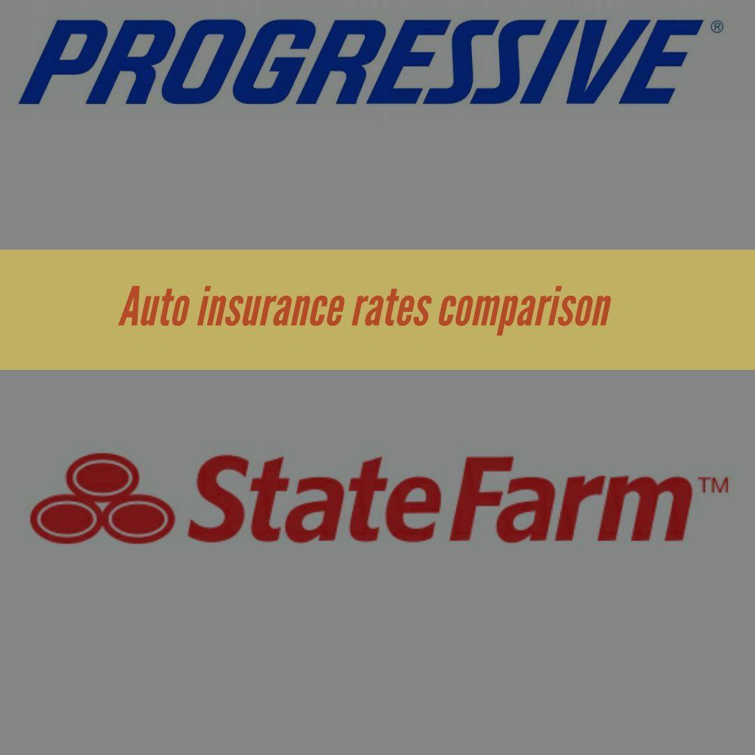 Progressive Vs State Farm With Images Insurance Comparison
