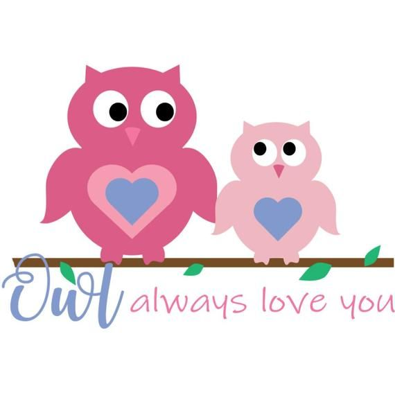 Download Owl Always Love You - svg file | Owl always love you ...