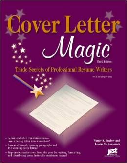 "From the people that brought you ""Resume Magic"" Cover Letter Magic includes more than 150 winning cover letters for every profession and situation. Readers get great tips from before and after transformations that turn boring letters into knockouts. Plus, there are tips on resumes, e-mail and scannable cover letters, thank-you letters, and dozens of sample opening paragraphs."