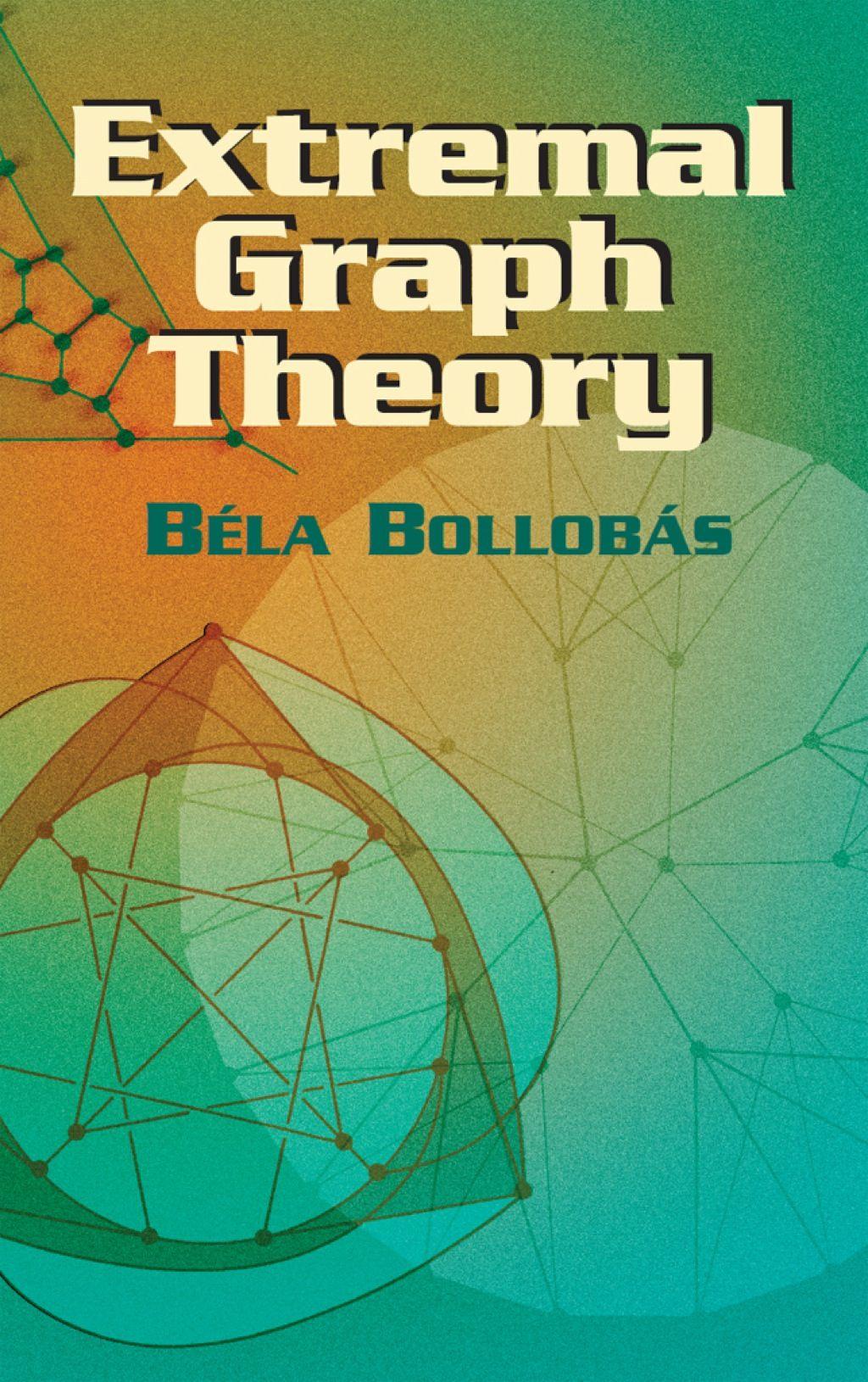 Extremal graph theory ebook mathematics math books