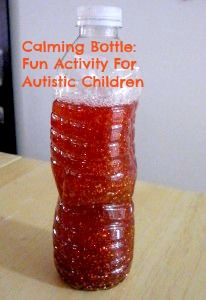 Fun Activity For Autistic Children: Calming Bottle | Craft Ideas