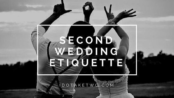 Wedding Gifts For Second Marriages Etiquette: Second Wedding Ideas (Rustic