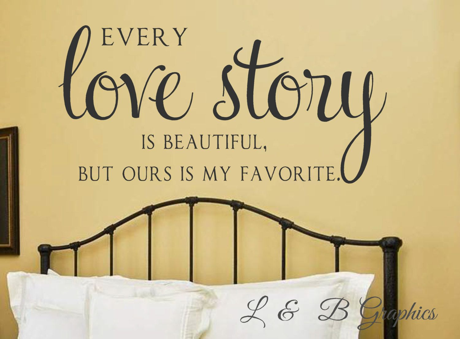 Every Love Story is Beautiful-Vinyl Wall Decal-Lettering- Bedroom ...
