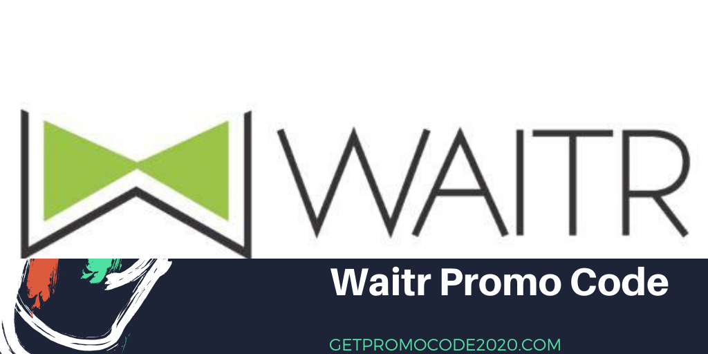 Latest 100 Verified Waitr Promo Codes 2020 Waitr Promo