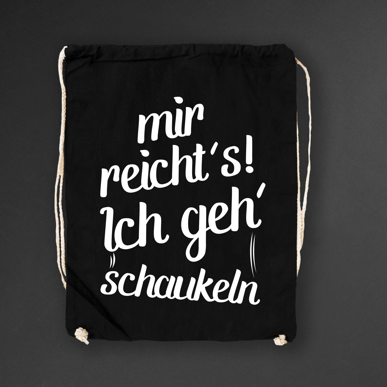 Turnbeutel Mir Reichtu0027s ! Ich Geh Schaukeln Black: 14,90u20ac