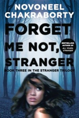Forget me not stranger by novoneel chakraborty books i have forget me not stranger by novoneel chakraborty fandeluxe Image collections