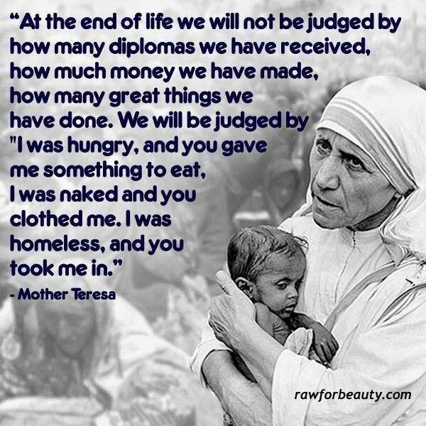 Mother Teresa Life Quotes This Is What My Parents Taught Me And
