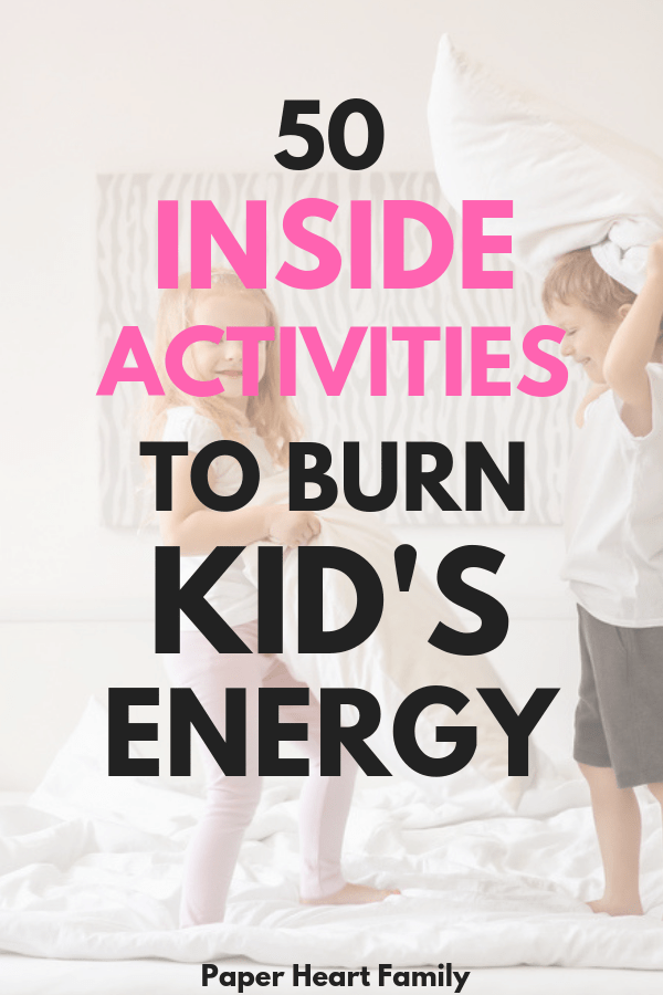 Indoor activities for kids that are going to get them physical and active. These kid activities and games can be done at home and are perfect for winter or when you're stuck inside or simply when your kids have too much energy. And even better, they don't require any prep!