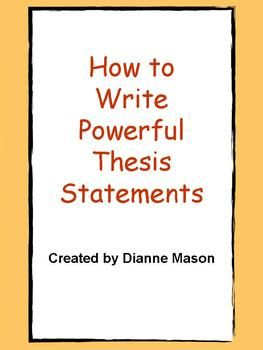 how to write powerful thesis statements  writing  pinterest  this power point presentation will enable students to write strong  effective thesis statements for expository essays the presentation  explains the