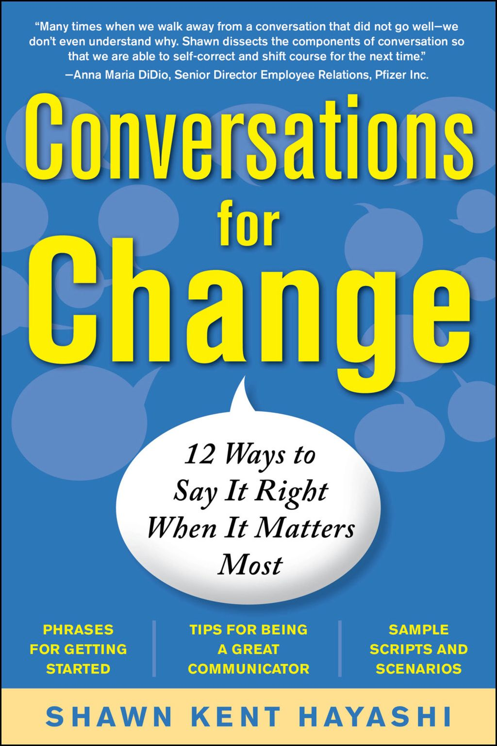 Conversations for Change 12 Ways to Say it Right When It